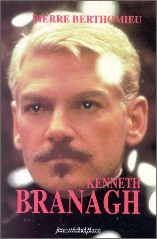 9782858933891: Kenneth Branagh: Traines de feu, rosees de sang (French Edition)