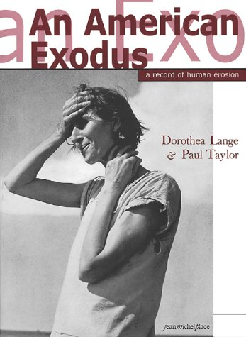 9782858935130: Dorothea Lange and Paul Taylor: An American Exodus - A Record of Human Erosion (Histoire figuree)