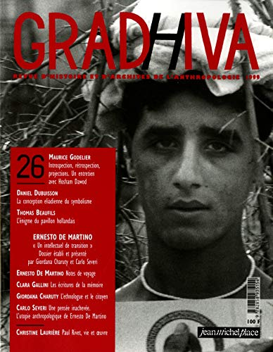9782858935154: Revue gradhiva, numéro 26 : Throplogie