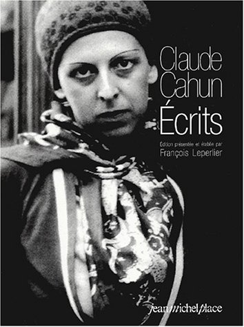 9782858936168: Les Ecrits De Cahun (French Edition)