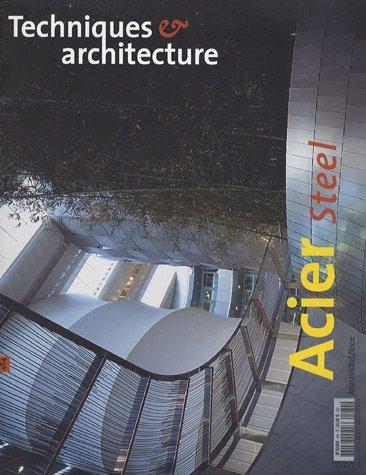 9782858938636: Techniques et architecture, N° 484, Juin-juillet : Acier Steel