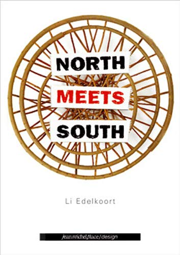 North Meets South: The Touring Exhibition: Li Edelkoort