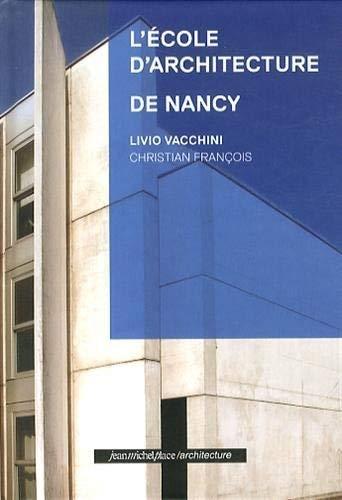 9782858939565: L'école d'architecture de Nancy