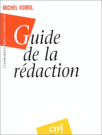 9782859000684: Guide de la rédaction