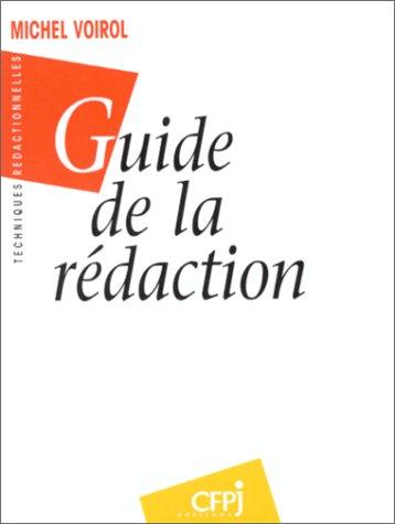 9782859000684: Guide de la r�daction