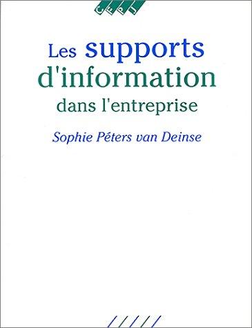 9782859000707: Les supports d'information dans l'entreprise