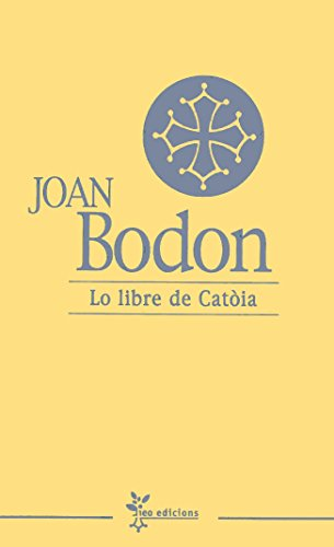 Lo libre de Catòia: Joan Bodon