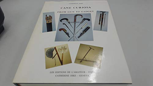 9782859170271: Cane Curiosa: From Gun to Gadget