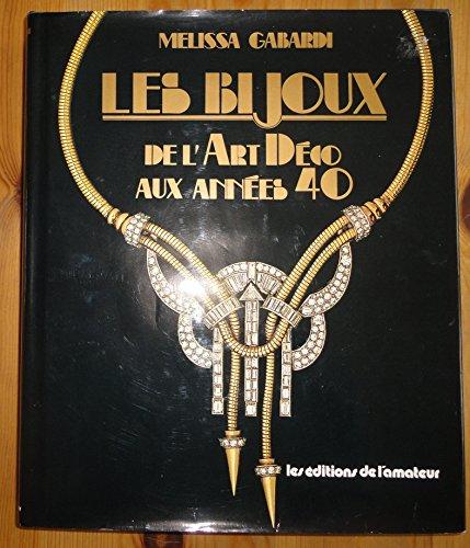 9782859170530: Les bijoux : de l'art deco aux annees 40