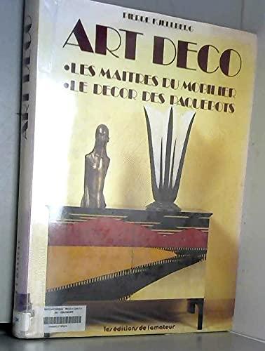 Art Deco: Les Maitres Du Mobilier, Le Decor Des Paquebots: Kjellberg, Pierre