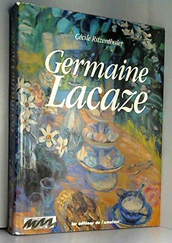 Germaine Lacaze (French Edition): Cecile Ritzenthaler