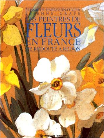 9782859171315: Les peintres de fleurs en France