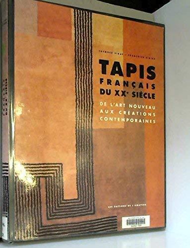 9782859171568: Tapis français du XXe siècle: De l'art nouveau aux créations contemporaines (French Edition)