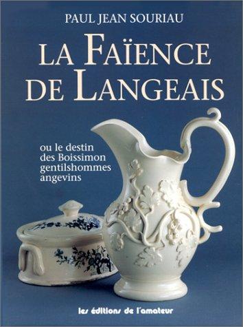 La Faience De Langeais: Paul Jean Souriau
