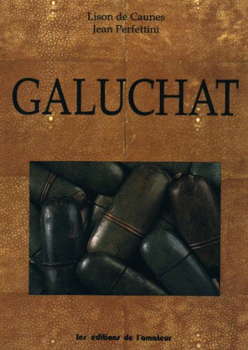 9782859171865: Galuchat (French Edition)