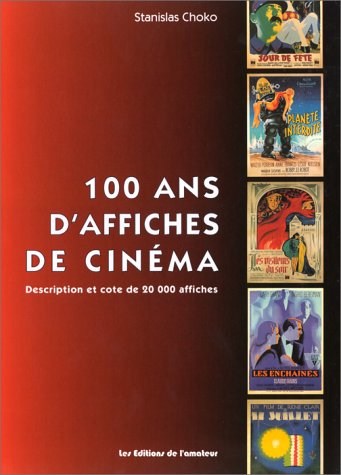 100 Ans Daffiches De Cinema