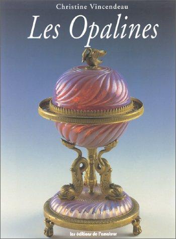 Les Opalines.: VINCENDEAU (Christine)