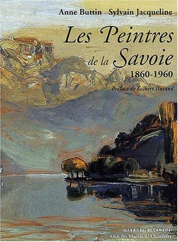 Les Peintres de Savoie: A. Buttin