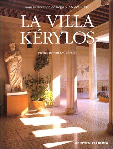 La Villa Kerylos (French Edition): Francoise Alabe, Alain