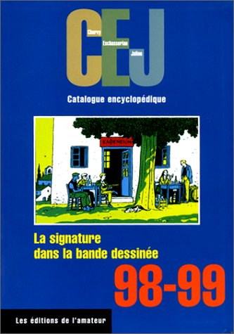 9782859172473: La signature dans la bande dessinée : CEJ