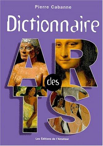 9782859172718: Dictionnaire des arts