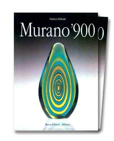 9782859172886: MURANO '900. Vetri e Vetrai, Edition bilingue anglais-italien (Bocca)