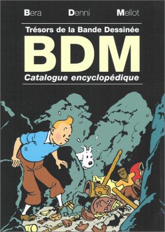 B.D.M. - 2003-2004 - Trésors de la: BDM / BÉRA