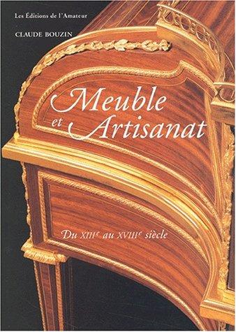 9782859173746: Meuble et artisanat du XIIIème au XVIIIème siècle