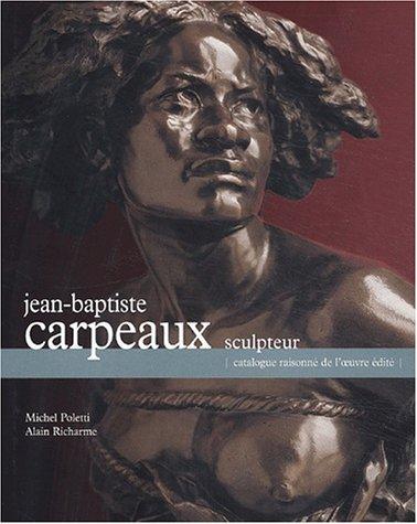 9782859173760: Jean-Baptiste Carpeaux : catalogue de l'oeuvre édité