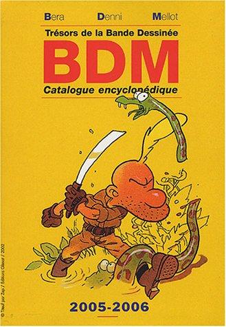 B.D.M. - 2005-2006 - Trésors de la: BDM / BÉRA