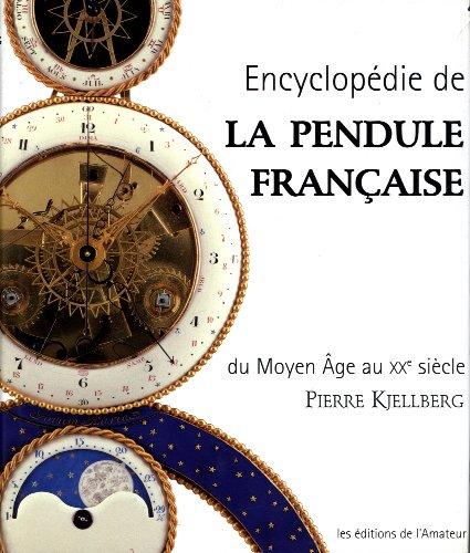 9782859174125: Encyclopédie de la pendule française