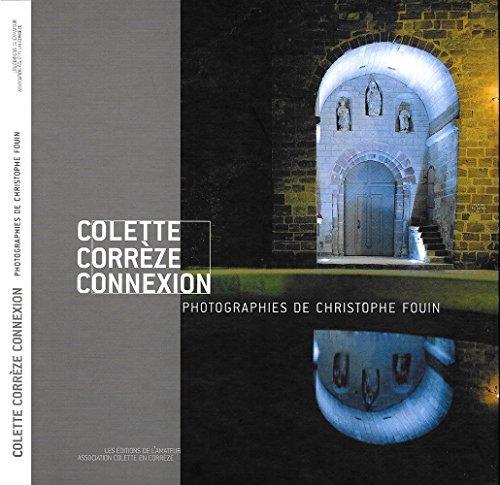 9782859174163: Colette Corrèze Connexion