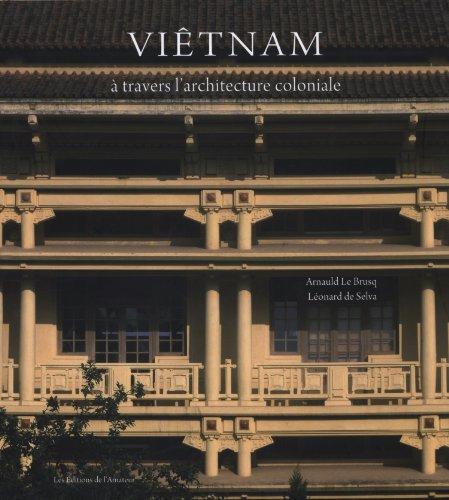 Viêtnam (French Edition): Arnauld Le Brusq, Léonard de Selva