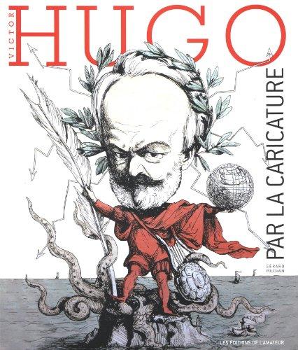 9782859175344: Victor Hugo par la caricature