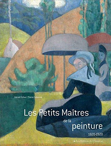 9782859175412: Les Petits Maîtres de la peinture (1820-1920)