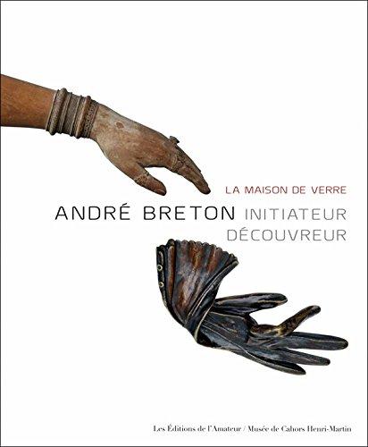 Andre Breton - la Maison de Verre: CONSTANCE KREBS, LAURENT GUILLAUT