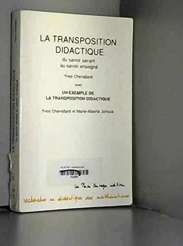 9782859190538: La transposition didactique: Du savoir savant au savoir enseigné (Recherches en didactique des mathématiques) (French Edition)