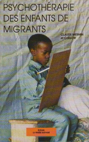 9782859191139: Psychothérapie des enfants de migrants