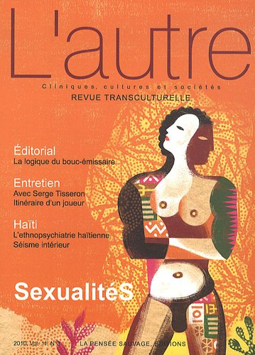 L'autre, N\textdegree 33/2010 : Sexualités: Claire Mestre, Fran�ois Giraud, ...
