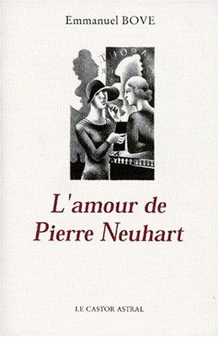 9782859201067: L'amour de Pierre Neuhart