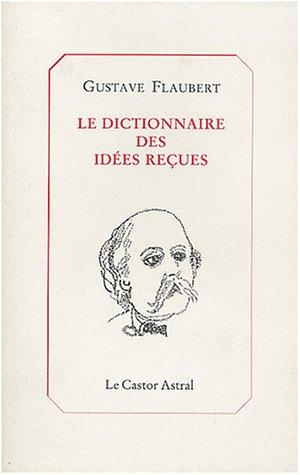 9782859201357: Dictionnaire des idées reçues