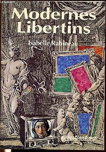 9782859202163: Modernes libertins: Un art de la résistance (Investigations) (French Edition)