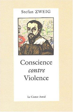 9782859202989: Conscience contre violence ou Castellion contre Calvin