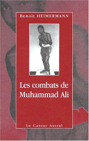 Les combats de Muhammad Ali: Benoît Heimermann