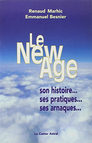 New Age (Le): Marhic, Renaud