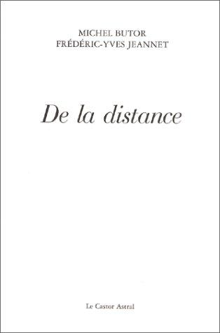 De la distance: Butor, Michel