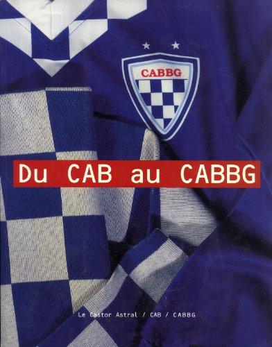 9782859204143: Du CAB au CABBG