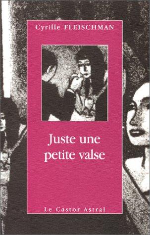 Juste une petite valse: Fleischman, Cyrille