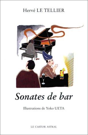 Sonates de bar: Le Tellier, Hervé