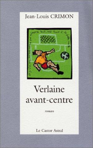 Verlaine avant-centre: Crimon, Jean-Louis